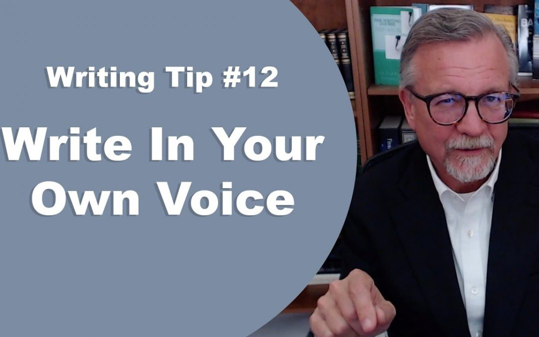 [Writing Tip #12] Write In Your Own Voice